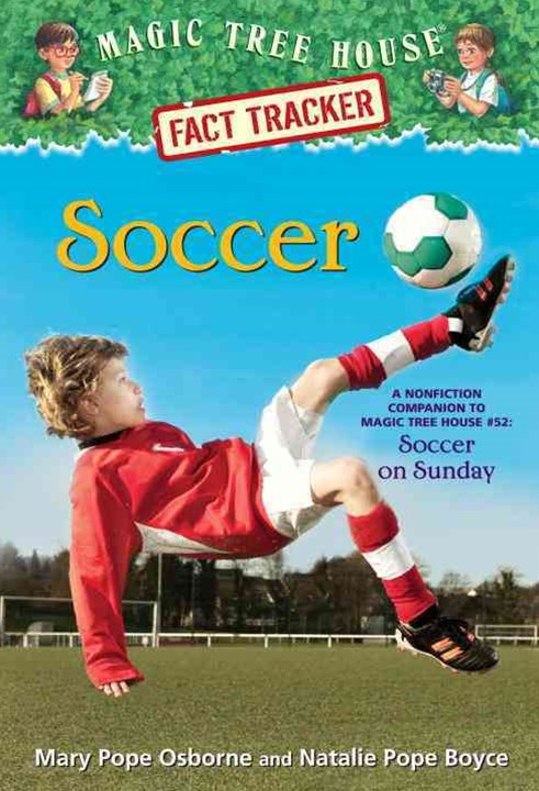 Magic Tree House Fact Tracker #29 Soccer