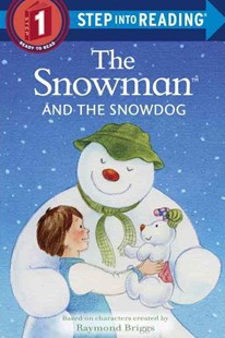 The Snowman and the Snowdog by Raymond Briggs (9780385387347) - PaperBack - Children's Fiction Early Readers (0-4)