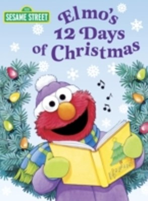 Elmo's 12 Days of Christmas (Sesame Street)
