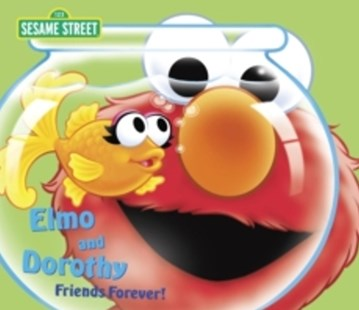 (ebook) Elmo and Dorothy: Friends Forever! (Sesame Street) - Children's Fiction