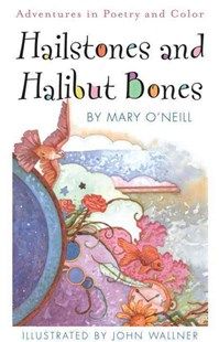 Hailstones and Halibut Bones by Mary O'Neill, John Wallner (9780385410786) - PaperBack - Children's Fiction Intermediate (5-7)