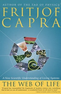 The Web of Life by Fritjof Capra (9780385476768) - PaperBack - Science & Technology Biology