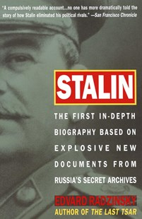 Stalin by Edvard Radzinsky (9780385479547) - PaperBack - Biographies General Biographies