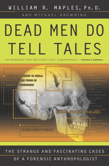 Dead Men Do Tell Tales