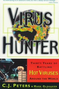 Virus Hunter by C. J. Peters, Mark Olshaker (9780385485586) - PaperBack - Health & Wellbeing General Health