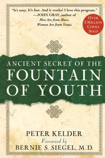 Ancient Secrets of the Fountain of Youth by Peter Kelder (9780385491624) - HardCover - Health & Wellbeing Diet & Nutrition