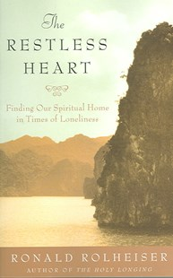 The Restless Heart by Ronald Rolheiser (9780385511155) - PaperBack - Religion & Spirituality Christianity