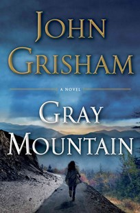 Gray Mountain by John Grisham (9780385537148) - HardCover - Crime Mystery & Thriller