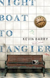 Night Boat to Tangier by Kevin Barry (9780385540315) - HardCover - Crime