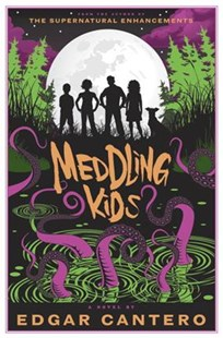 Meddling Kids by Edgar Cantero (9780385541992) - HardCover - Horror & Paranormal Fiction