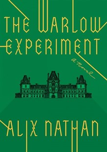 The Warlow Experiment by Alix Nathan (9780385545334) - HardCover - Fantasy