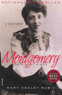 Lucy Maud Montgomery by Mary Henley Rubio (9780385667609) - PaperBack - Biographies General Biographies