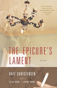 The Epicure's Lament by Kate Christensen (9780385720984) - PaperBack - Modern & Contemporary Fiction General Fiction