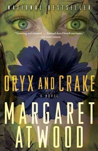 Oryx and Crake by Margaret Atwood (9780385721677) - PaperBack - Modern & Contemporary Fiction General Fiction