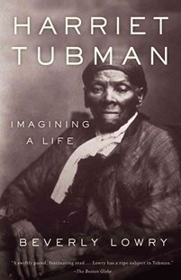 Harriet Tubman by Beverly Lowry (9780385721776) - PaperBack - Biographies General Biographies