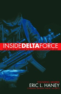 Inside Delta Force by Eric Haney, Eric Haney (9780385732529) - PaperBack - Non-Fiction History