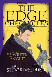 Edge Chronicles: the Winter Knights by Paul Stewart, Chris Riddell (9780385736121) - PaperBack - Children's Fiction Older Readers (8-10)