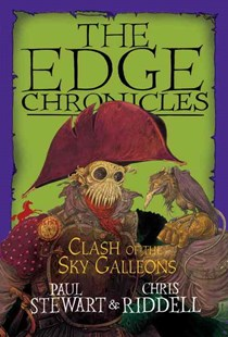 Edge Chronicles: Clash of the Sky Galleons by Paul Stewart, Chris Riddell (9780385736138) - PaperBack - Children's Fiction Older Readers (8-10)
