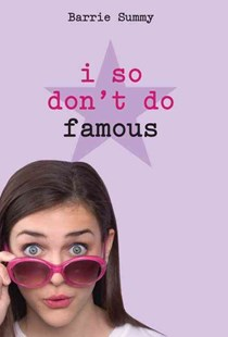 I So Don't Do Famous by Barrie Summy (9780385737913) - PaperBack - Children's Fiction Older Readers (8-10)