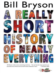 A Really Short History of Nearly Everything by Bill Bryson (9780385738101) - HardCover - Non-Fiction