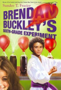 Brendan Buckley's Sixth-Grade Experiment by Sundee T. Frazier, Sundee T. Frazier (9780385740517) - PaperBack - Children's Fiction Older Readers (8-10)