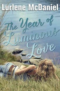 The Year of Luminous Love by Lurlene McDaniel (9780385741729) - PaperBack - Children's Fiction Teenage (11-13)