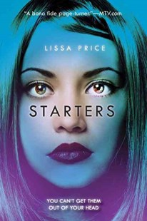 Starters by Lissa Price (9780385742481) - PaperBack - Children's Fiction Teenage (11-13)