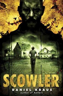 Scowler by Daniel Kraus (9780385743105) - PaperBack - Children's Fiction