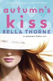 Autumn's Kiss by Bella Thorne, Elise Allen (9780385744362) - PaperBack - Children's Fiction Teenage (11-13)