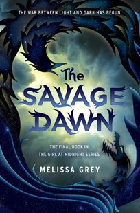 The Savage Dawn by Melissa Grey (9780385744690) - HardCover - Young Adult Contemporary