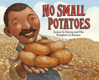 No Small Potatoes