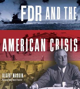 Fdr And The American Crisis by Albert Marrin (9780385753623) - PaperBack - Non-Fiction Biography