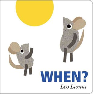 When? by Leo Lionni (9780385754088) - HardCover - Non-Fiction Art & Activity