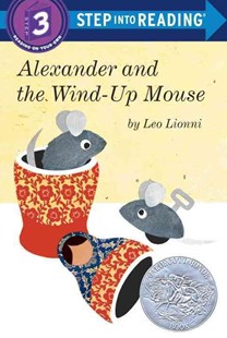Alexander And The Wind-Up Mouse Step into Reading Lvl 3 by Leo Lionni (9780385755511) - PaperBack - Non-Fiction Animals