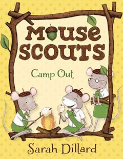 Mouse Scouts: Camp Out by Sarah Dillard (9780385756082) - PaperBack - Children's Fiction Intermediate (5-7)