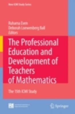 Professional Education and Development of Teachers of Mathematics