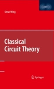 (ebook) Classical Circuit Theory - Science & Technology Engineering