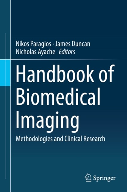 Handbook of Biomedical Imaging