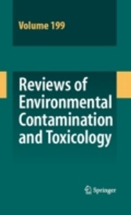 (ebook) Reviews of Environmental Contamination and Toxicology 199 - Reference Medicine