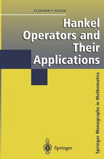(ebook) Hankel Operators and Their Applications - Science & Technology Mathematics