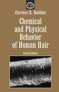 (ebook) Chemical and Physical Behavior of Human Hair - Art & Architecture Fashion & Make-Up