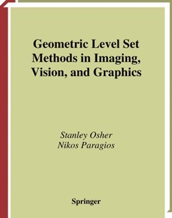 (ebook) Geometric Level Set Methods in Imaging, Vision, and Graphics - Computing Program Guides
