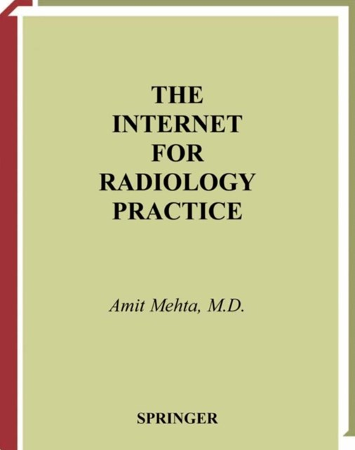 Internet for Radiology Practice