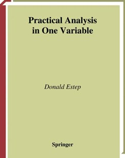 (ebook) Practical Analysis in One Variable - Science & Technology Mathematics
