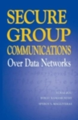 Secure Group Communications Over Data Networks