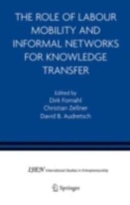 (ebook) Role of Labour Mobility and Informal Networks for Knowledge Transfer