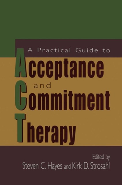 (ebook) Practical Guide to Acceptance and Commitment Therapy