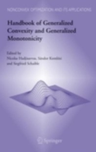 (ebook) Handbook of Generalized Convexity and Generalized Monotonicity - Business & Finance Organisation & Operations