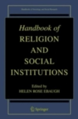 Handbook of Religion and Social Institutions