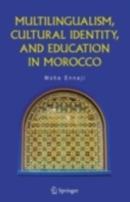(ebook) Multilingualism, Cultural Identity, and Education in Morocco